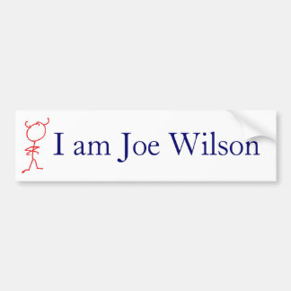 I am Joe Wilson Bumper Sticker