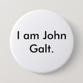 I am John Galt. Button