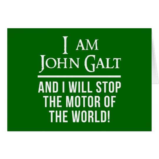 I Am John Galt Card