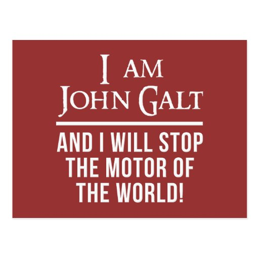 I Am John Galt Post Cards