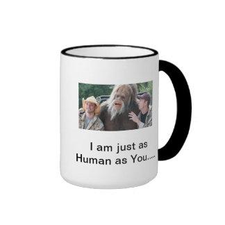 I am just as Human as You Ringer Mug
