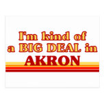 I am kind of a BIG DEAL in Akron Postcard