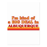 I am kind of a BIG DEAL in Albuquerque Post Cards