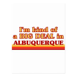 I am kind of a BIG DEAL in Albuquerque Postcard