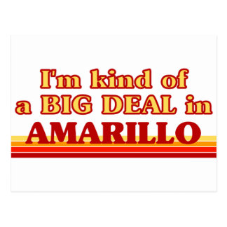 I am kind of a BIG DEAL in Amarillo Postcard