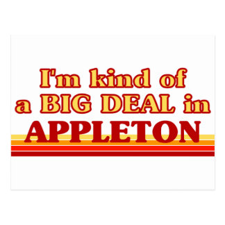I am kind of a BIG DEAL in Appleton Postcard