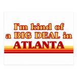 I am kind of a BIG DEAL in Atlanta Postcard