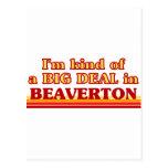 I am kind of a BIG DEAL in Beaverton Postcards