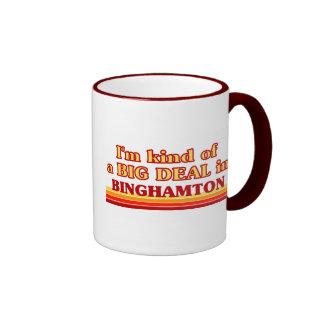 I am kind of a BIG DEAL in Binghamton Coffee Mugs