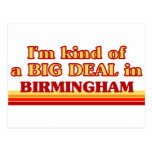 I am kind of a BIG DEAL in Birmingham Postcard