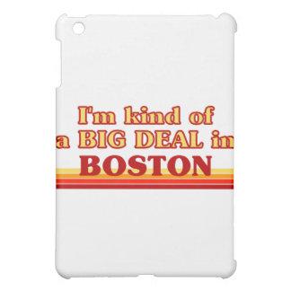 I am kind of a BIG DEAL in Boston iPad Mini Case