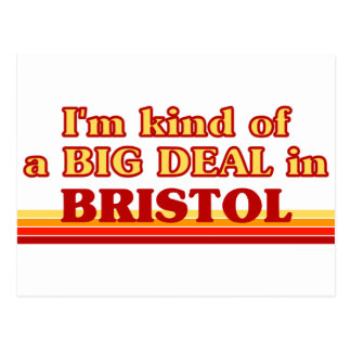 I am kind of a BIG DEAL in Bristol Postcard