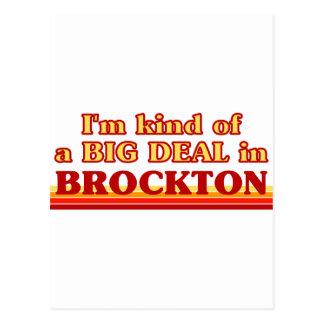 I am kind of a BIG DEAL in Brockton Postcard