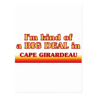 I am kind of a BIG DEAL in Cape Girardeau Postcard