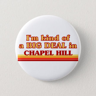I am kind of a BIG DEAL in Charleston Button