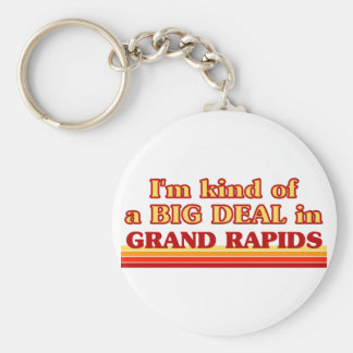 I am kind of a BIG DEAL in Grand Rapids Basic Round Button Keychain