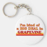 I am kind of a BIG DEAL in Grapevine Basic Round Button Keychain