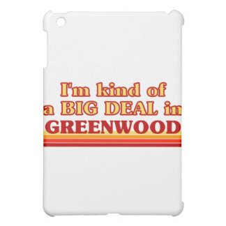 I am kind of a BIG DEAL in Greenwood Case For The iPad Mini