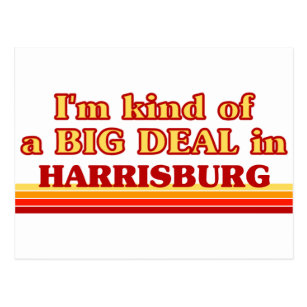 I am kind of a BIG DEAL in Harrisburg Postcard