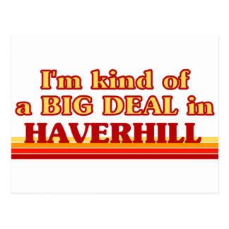 I am kind of a BIG DEAL in Haverhill Postcard