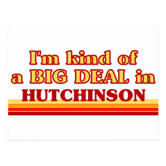 I am kind of a BIG DEAL in Hutchinson Postcard