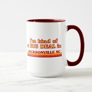 I am kind of a BIG DEAL in Jacksonville Mug
