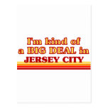 I am kind of a BIG DEAL in Jersey City Post Card