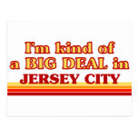 I am kind of a BIG DEAL in Jersey City Postcards