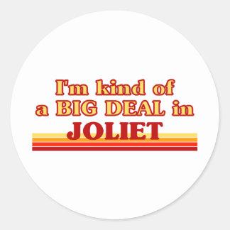 I am kind of a BIG DEAL in Joliet Sticker