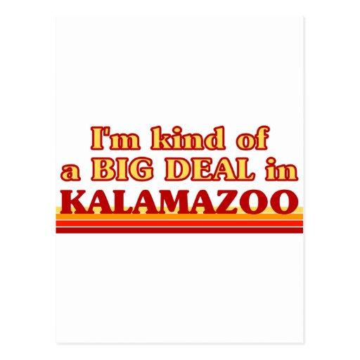 I am kind of a BIG DEAL in Kalamazoo Post Cards