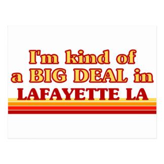 I am kind of a BIG DEAL in Lafayette Postcard
