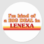 I am kind of a BIG Deal in Lenexa Round Stickers
