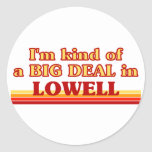 I am kind of a BIG DEAL in Loveland Classic Round Sticker