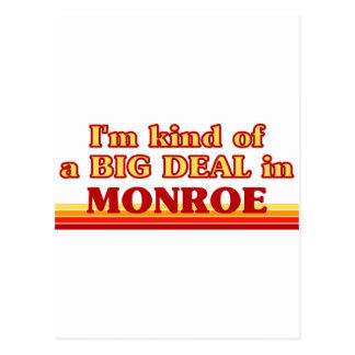 I am kind of a BIG DEAL in Monroe Postcard