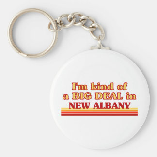 I am kind of a BIG DEAL in New Albany Basic Round Button Keychain