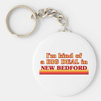 I am kind of a BIG DEAL in New Bedford Basic Round Button Keychain