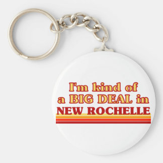 I am kind of a BIG DEAL in New Rochelle Basic Round Button Keychain
