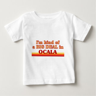 I am kind of a BIG DEAL in Ocala Tees