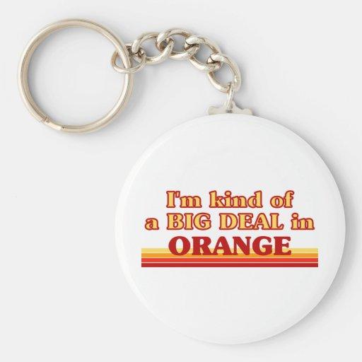 I am kind of a BIG DEAL in Orange Key Chains