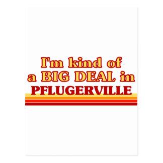 I am kind of a BIG DEAL in Pflugerville Postcard