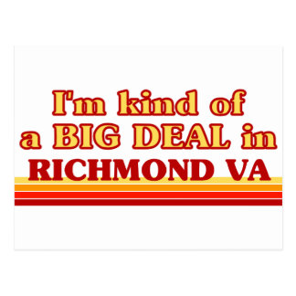I am kind of a BIG DEAL in Richmond Postcard