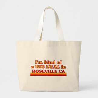 I am kind of a BIG DEAL in Roseville Tote Bags