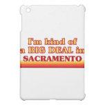 I am kind of a BIG DEAL in Sacramento iPad Mini Cover
