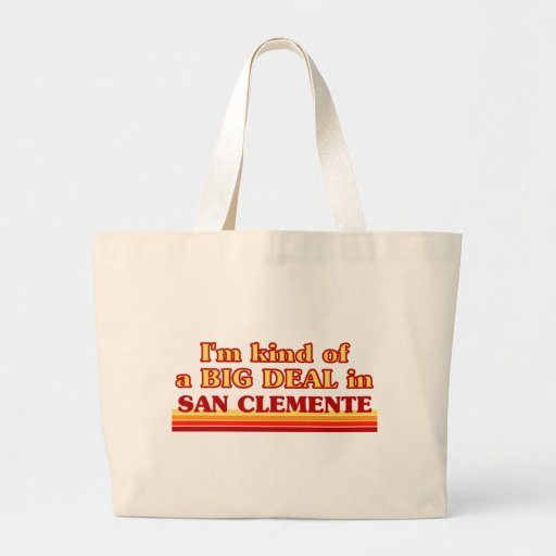 I am kind of a BIG DEAL in San Clemente Jumbo Tote Bag