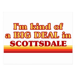 I am kind of a BIG DEAL in Scottsdale Postcard