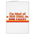 I am kind of a BIG DEAL in Simi Valley Greeting Cards