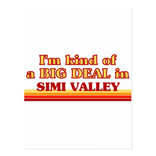 I am kind of a BIG DEAL in Simi Valley Postcard