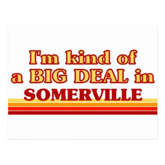 I am kind of a BIG DEAL in Somerville Postcard