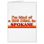 I am kind of a BIG DEAL in Spokane Greeting Card