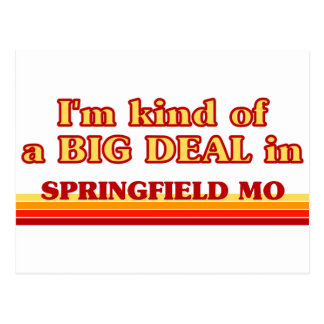 I am kind of a BIG DEAL in Springfield Postcard